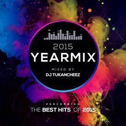 DJ Tukancheez YEARMIX 2015