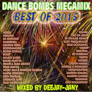 Dance Bombs MEGAMIX – Best of 2015 By DeejayJany