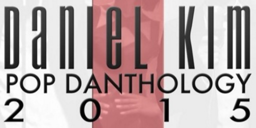 Pop Danthology 2015 (Part 1 & Part 2) – Daniel Kim
