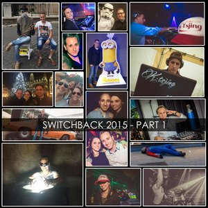 Switchback (2015 Yearmix)