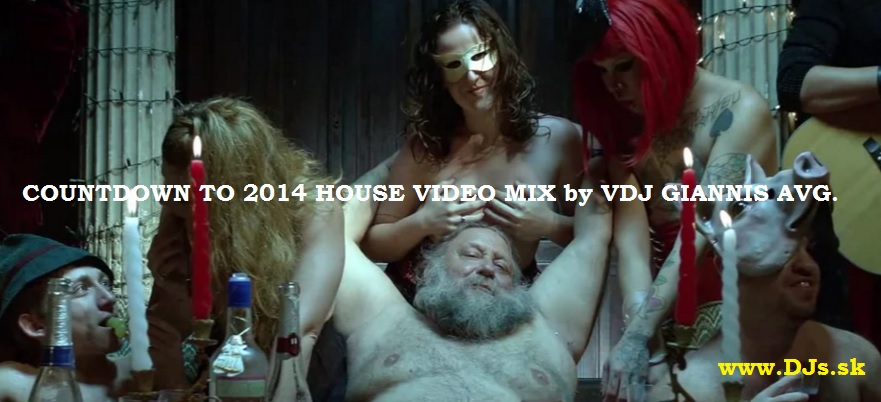 COUNTDOWN TO 2014 HOUSE VIDEO MIX by VDJ GIANNIS AVG.