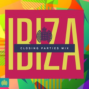 Ministry of Sound Ibiza Closing Parties Mix