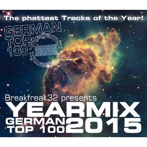 Breakfreak32 – German Top 100 Yearmix 2015