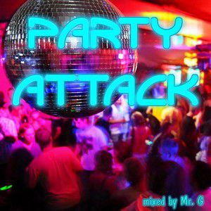 Mr.G – Party Attack Vol 1 (2016)