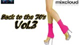 Back to the 70's Vol.3 mixed by Dj Miray