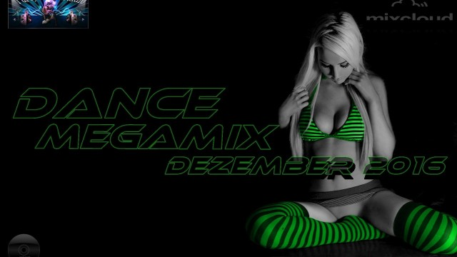 Dance Megamix December 2016 mixed by Dj Miray