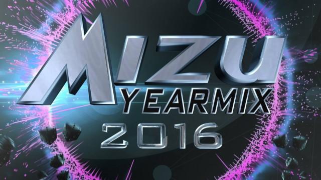 Mizu Yearmix 2016 – Mizumix Production