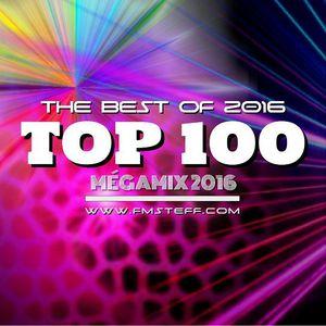 TOP 100 MEGAMIX 2016 By DJ FmSteff