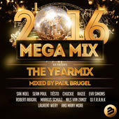 Mega Mix 2016 The Yearmix – Paul Brugel