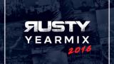 Rusty – Yearmix 2016
