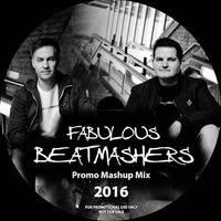 Fabulous Beatmashers –  Promo Mashup Mega Mix 2016