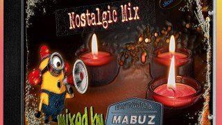 Nostalgic Mix – Mixed by Mabuz (90s)