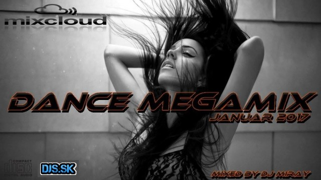 Dance Megamix Januar 2017 mixed by Dj Miray