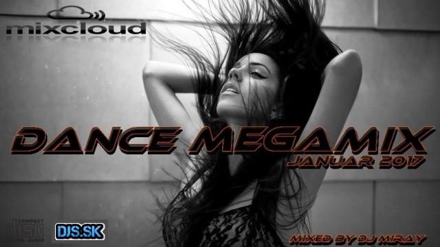Dance Megamix Januar 2017 mixed by Dj Miray
