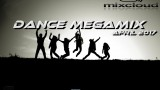 Dance Megamix April 2017 mixed by Dj Miray