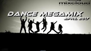 Dance Megamix April 2017 mixed by Dj Miray