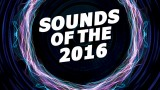 DJ Tukancheez – The Sounds Of The 2016 (YEARMIX 2016)