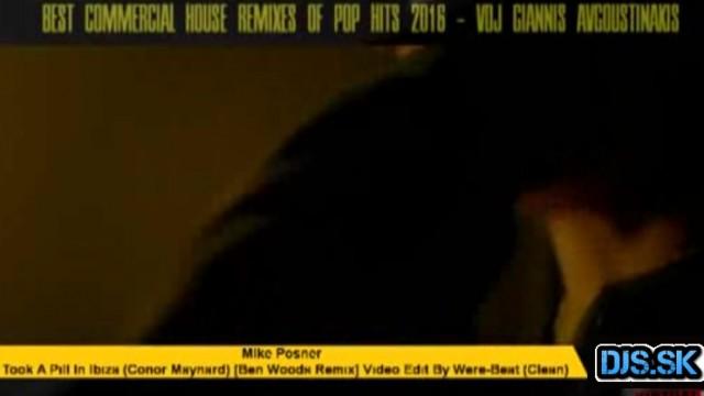 POP HITS 2016 ( COMMERCIAL HOUSE VIDEO REMIXES) VIDEOMIX SET VDJ GIANNIS AVGOUSTINAKIS