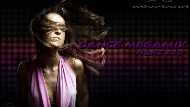 Dance Megamix März 2017 mixed by Dj Miray