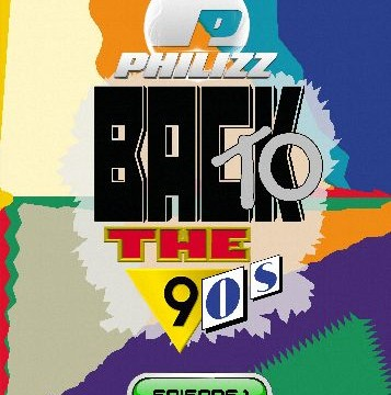 Philizz – Back To The 90s – Episode 1+2