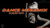 Dance Megamix August 2017 mixed by Dj Miray