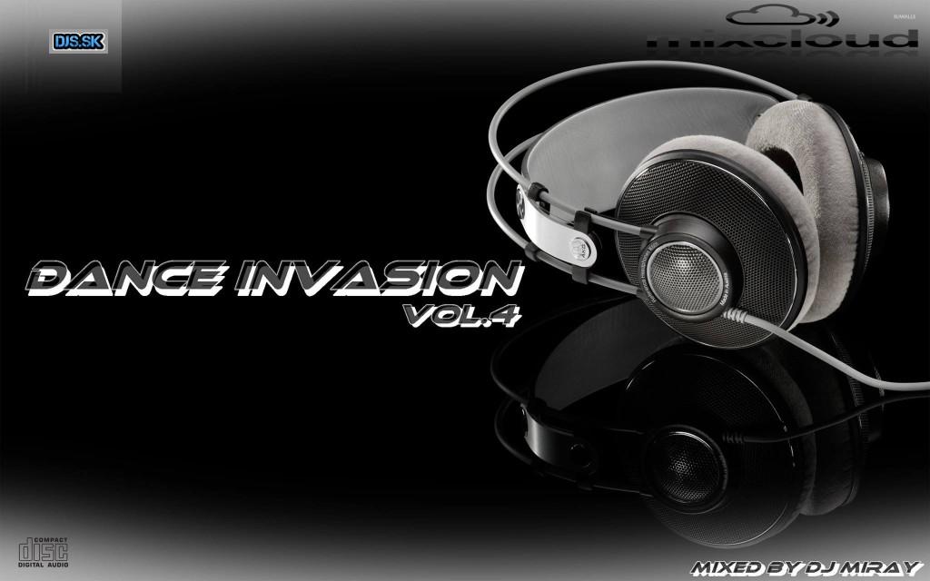 Dance Invasion Vol 4 Mixed By Dj Miray Dj S