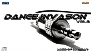 Dance Invasion Vol.5 mixed by Dj Miray
