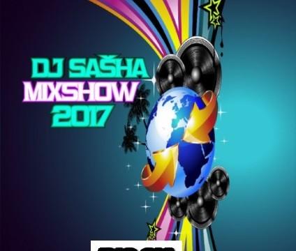 DJ Sasha – MixShow 2017