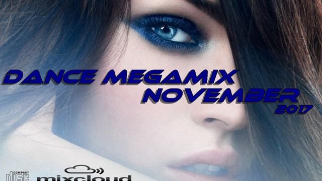 Dance Megamix November 2017 mixed by Dj Miray
