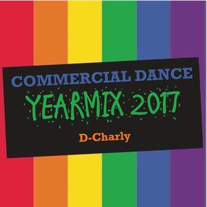 D-Charly – Commercial Dance Yearmix 2017