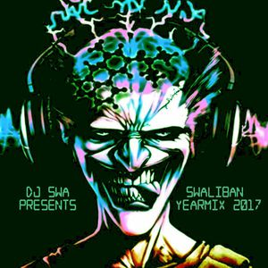 DJ Swa presents the Swaliban Yearmix 2017