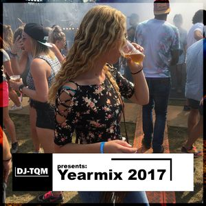 Yearmix 2017 – Mixed By DJ-TQM