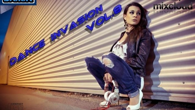 Dance Invasion Vol.8 mixed by Dj Miray