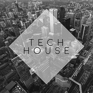 Best Of LW Tech House 2018 DJ-DAN-NT Mix