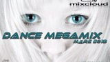Dance Megamix März 2018 mixed by Dj Miray