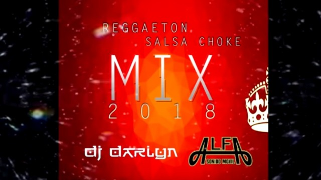 Mix Reggaeton Pops 2018-Dj Choke