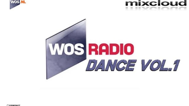 WOS Radio Dance Vol.1 mixed by Dj Miray