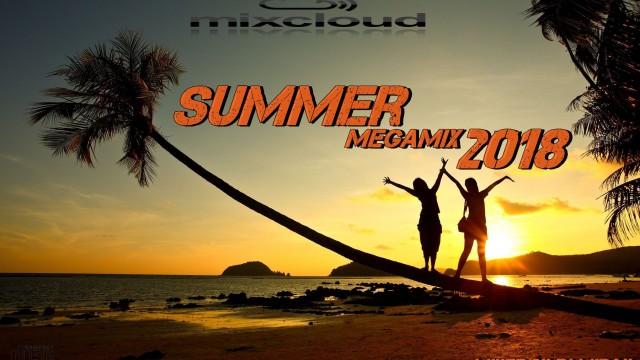 Summer Megamix 2018 mixed by Dj Miray
