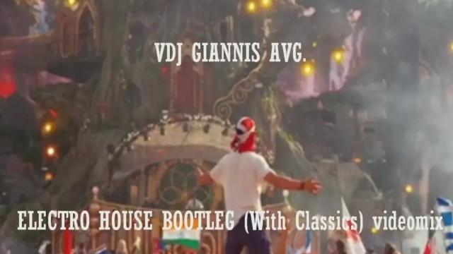 Electro House Bootleg (With Classic Hits) Videomix – Vdj Giannis Avgoustinakis