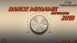 Dance Megamix September 2018 mixed by Dj Miray