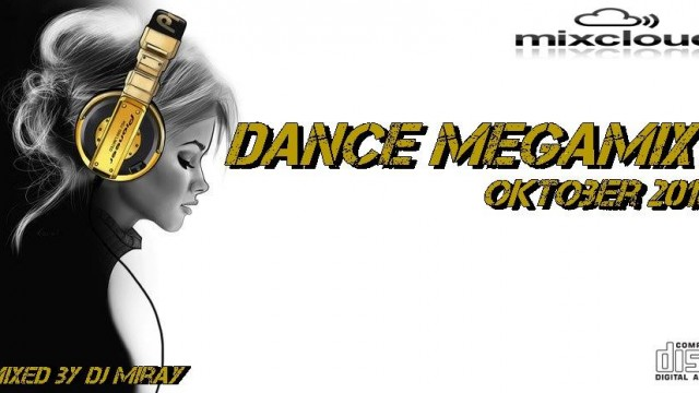 Dance Megamix Oktober 2018 mixed by Dj Miray