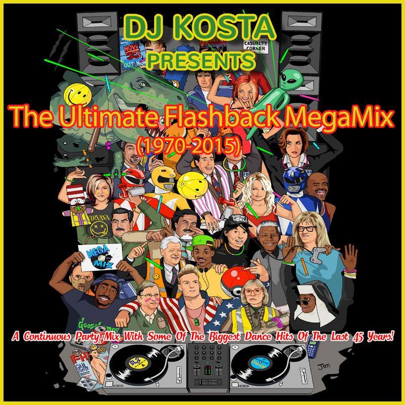 The Ultimate Flashback MegaMix (1970-2015) By Dj Kosta
