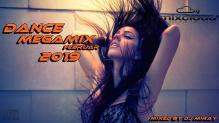 Dance Megamix Februar 2019 mixed by Dj Miray