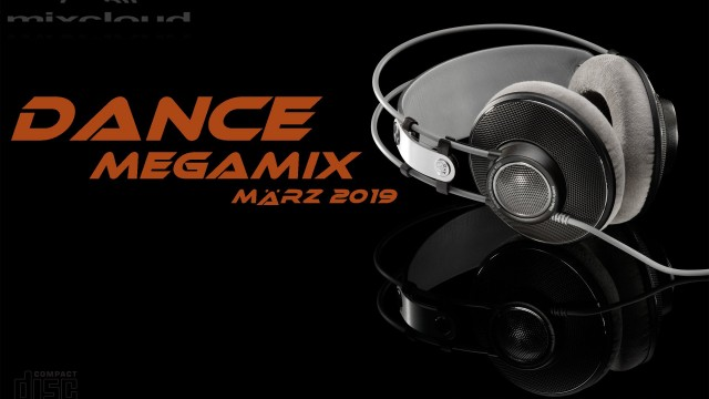 Dance Megamix March / März 2019 mixed by Dj Miray