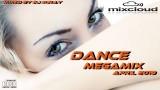 Dance Megamix April 2019 mixed by Dj Miray