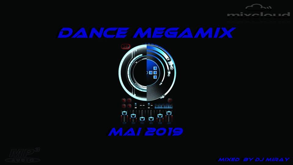 Dance Megamix May 2019 Mixed By Dj Miray Djs