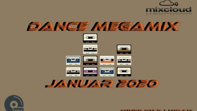 Dance Megamix January 2020 mixed by Dj Miray