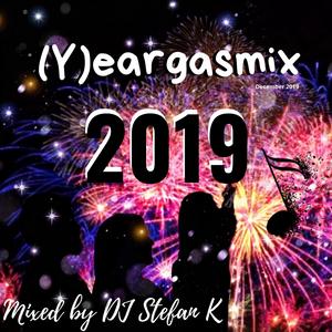 DJ Stefan K – (Y)eargasmix 2019