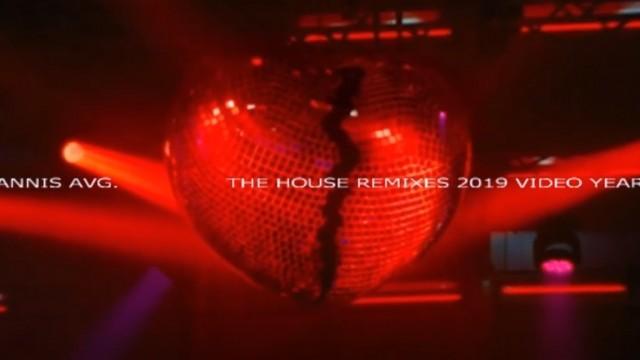 VDJ GIANNIS AVG. THE HOUSE REMIXES 2019 VIDEO YEARMIX SET