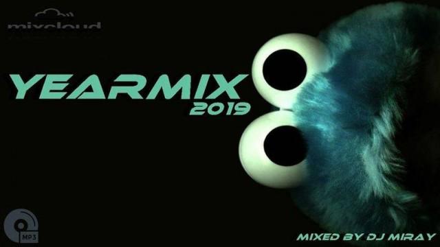 Yearmix 2019 mixed by Dj Miray